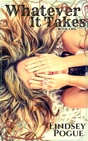 BOOK BLITZ:  Whatever It Takes by Lindsey Pogue