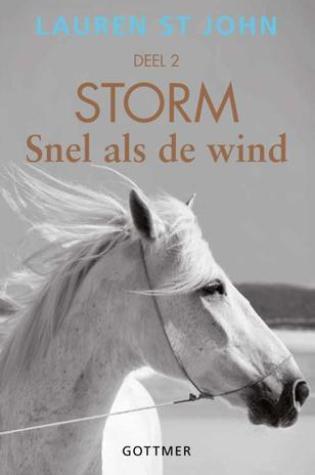 Snel als de wind (het paard van een dollar #2) – Lauren St. John