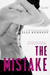 The Mistake (Off-Campus, #2) by Elle Kennedy