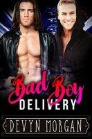 Bad Boy Delivery by Devyn Morgan