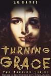 Turning Grace by J.Q. Davis