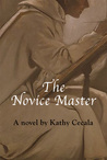 The Novice Master by Kathy Cecala