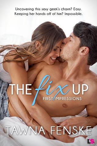 The Fix Up by Tawna Fenske