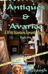 Antiques & Avarice
