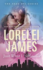 Review:  Just What I Needed by Lorelei James