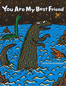 Book Cover for You Are My Best Friend by Tatsuya Miyanishi