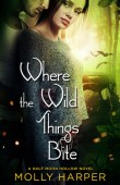 Where the Wild Things Bite (Half-Moon Hollow #5)