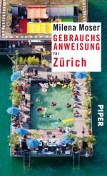 Gebrauchsanweisung für Zürich (Milena Moser)