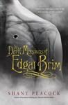 The Dark Missions of Edgar Brim (Untitled Trilogy, #1)