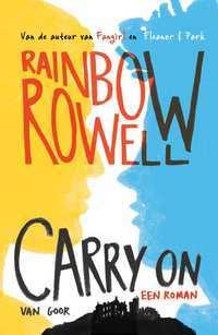 Recensie Carry On van Rainbow Rowell de Nederlandse editie.