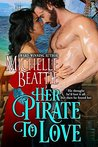 Her Pirate to Love: A Sam Steele Romance