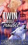 Twin Wolf Trouble