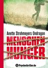 Ondragon: Menschenhunger: Mystery-Thriller
