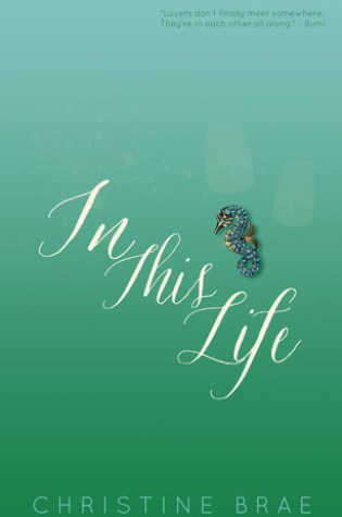 BLOG TOUR: In This Life by Christine Brae