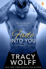 Review: FADE INTO YOU by Tracy Wolff