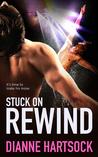 Stuck on Rewind