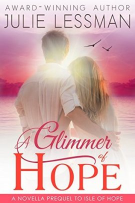 A Glimmer of Hope by Julie Lessman