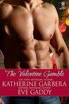 The Valentine Gamble