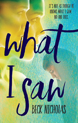 What I Saw by Beck Nicholas Review: I saw too much romance…