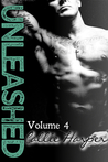 Unleashed: Volume 4