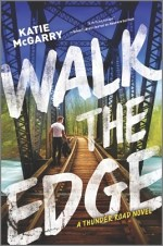 Blog Tour Review & Giveaway:  Walk the Edge by Katie McGarry