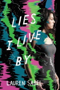 lies i live by
