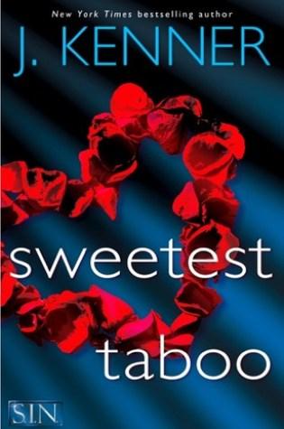 RELEASE BLITZ:  Sweetest Taboo by J. Kenner