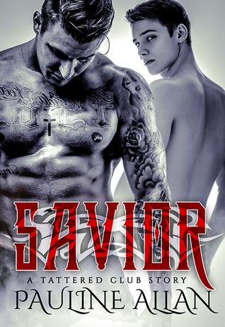 Savior (Tattered Social Club, #1)