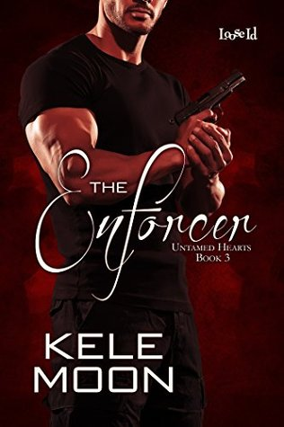 Review: The Enforcer (Untamed Hearts #3) by Kele Moon