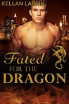 Fated for the Dragon: M/M Gay Shifter Mpreg Romance