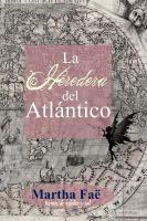La Heredera del Atlantico