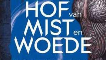 Hof van mist en woede (Hof van Doorns en Rozen #2) – Sarah J. Maas