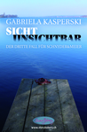 Sicht unsichtbar (Schnyder&Meier #3)