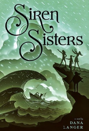 Sweet & Swanky 17ers~ Introducing…Dana Langer & her playlist for Siren Sisters + Giveaway!