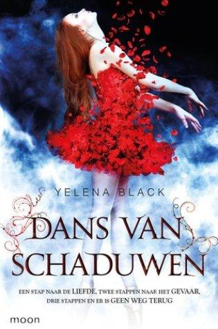 Dans van schaduwen (Dance of Shadows #1) – Yelena Black