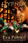 Hypnos: A Gatekeeper's Saga Spin-Off, Book One