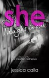 She Laughs In Pink (Sheridan Hall #1)
