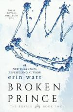 ARC Review: Broken Prince (The Royals #2) by Erin Watt