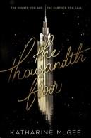 The Thousandth Floor (The Thousandth Floor, #1)