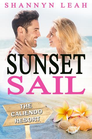 Sunset Sail (The Caliendo Resort, #3)