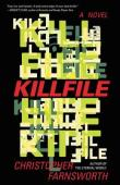 Killfile: A Novel