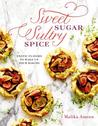 Sweet Sugar, Sultry Spice: Exotic Flavors to Wake Up Your Baking