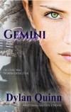 Gemini by Dylan Quinn