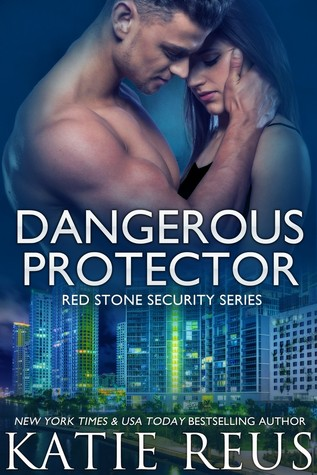 Dangerous Protector (Red Stone Security, #14)