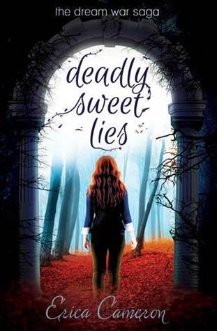 Deadly Sweet Lies