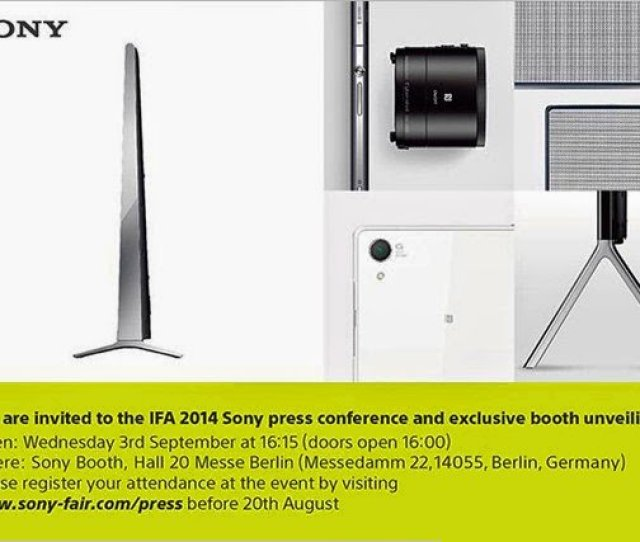 Sony Ifa Press Event Invite Leaked Hints At Xperia Z3 Launch Along With Z3 Compact