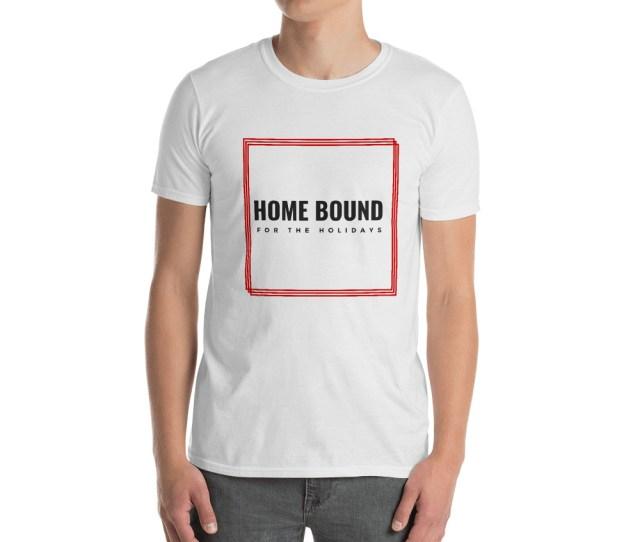 Home Bound Men T Shirt