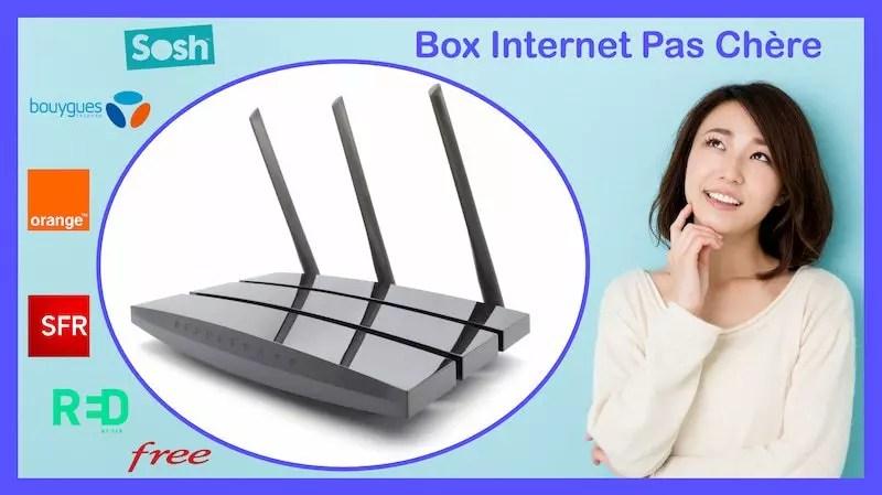 box internet pas cher les meilleures