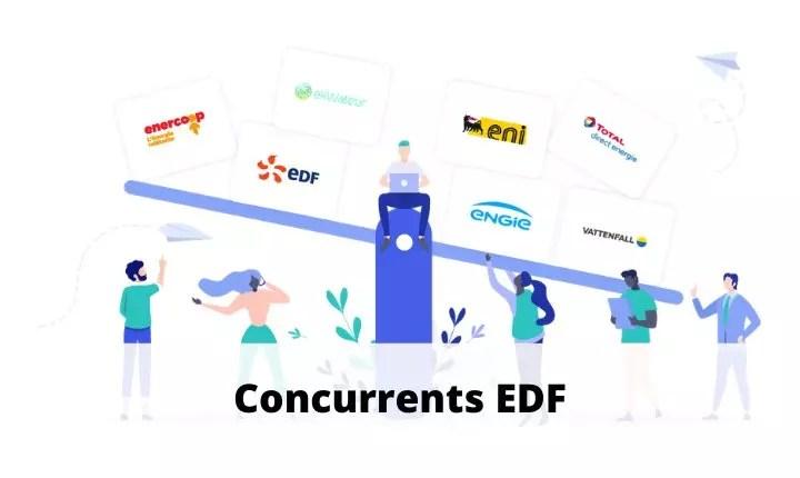 concurrents edf 2021 quelles sont les