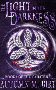 The Light in the Darkness by Autumn Birt